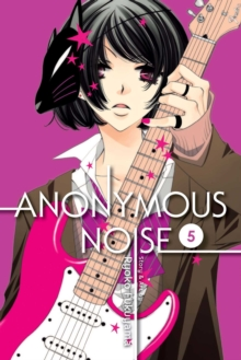 Anonymous Noise, Vol. 5, Paperback Book