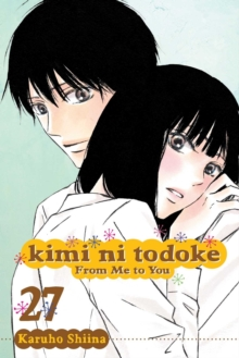 Kimi ni Todoke: From Me to You, Vol. 27, Paperback Book