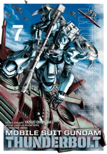 Mobile Suit Gundam Thunderbolt, Vol. 7, Paperback / softback Book