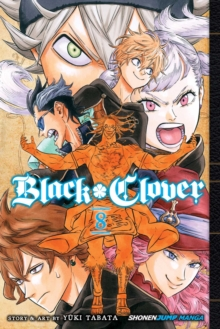 Black Clover, Vol. 8 : Despair vs. Hope, Paperback / softback Book