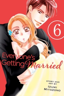 Everyone's Getting Married, Vol. 6, Paperback / softback Book