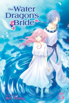 The Water Dragon's Bride, Vol. 5, Paperback / softback Book