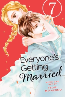 Everyone's Getting Married, Vol. 7, Paperback / softback Book