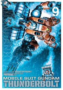 Mobile Suit Gundam Thunderbolt, Vol. 9, Paperback / softback Book