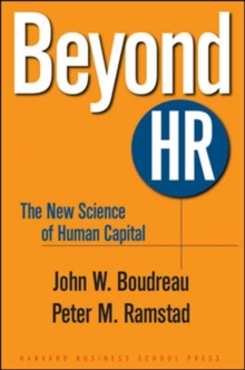 Beyond HR : The New Science of Human Capital, Hardback Book