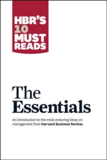 HBR'S 10 Must Reads: The Essentials : The Essentials, Paperback Book