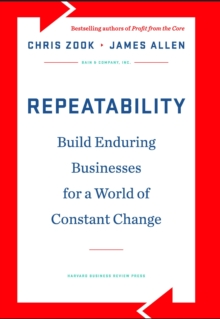 Repeatability : Build Enduring Businesses for a World of Constant Change, EPUB eBook