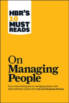 "HBR's 10 Must Reads on Managing People (with Featured Article ""Leadership That Gets Results,"" by Daniel Goleman), Paperback Book"