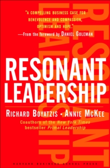 Resonant Leadership : Renewing Yourself and Connecting with Others Through Mindfulness, Hope and CompassionCompassion, EPUB eBook