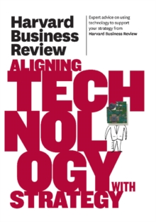 Harvard Business Review on Aligning Technology with Strategy, EPUB eBook