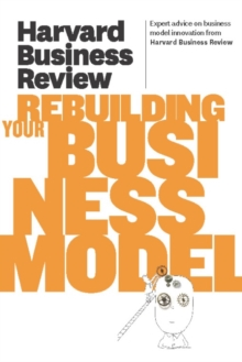Harvard Business Review on Rebuilding Your Business Model, EPUB eBook