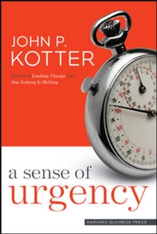 A Sense of Urgency, Hardback Book