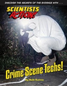 Crime Scene Techs!, Hardback Book