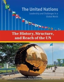 The History, Structure, and Reach of the Un, Hardback Book