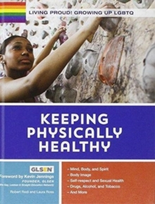 Living Proud! Keeping Physically Healthy, Hardback Book