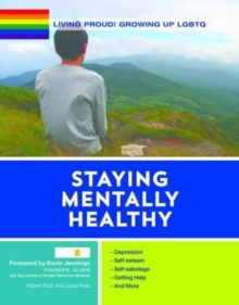 Living Proud! Staying Mentally Healthy, Hardback Book
