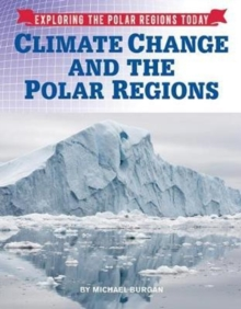 Climate Change and the Polar Regions, Hardback Book