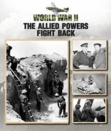 The Allied Powers Fight Back, Hardback Book