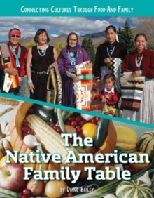 The Native American Family Table, Hardback Book