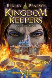 Kingdom Keepers Vii : The Insider, Paperback / softback Book