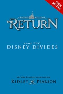 Kingdom Keepers: The Return Book Two Disney Divides, Hardback Book