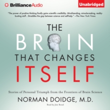 The Brain That Changes Itself : Stories of Personal Triumph from the Frontiers of Brain Science, eAudiobook MP3 eaudioBook