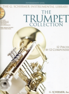 The Trumpet Collection : Intermediate Level (Book/Online Audio), Paperback / softback Book