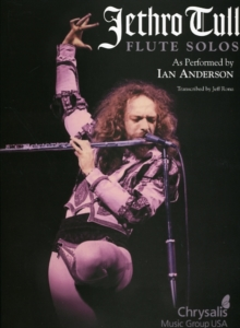 Jethro Tull : Flute Solos - As Performed By Ian Anderson, Paperback Book