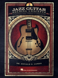 Jazz Guitar Soloing Concepts, Paperback Book