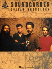 Soundgarden : Guitar Anthology, Paperback / softback Book