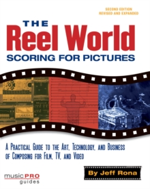 The Reel World : Scoring for Pictures, Mixed media product Book