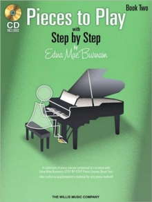 Edna Mae Burnam : Step By Step Pieces To Play - Book 2, Paperback Book