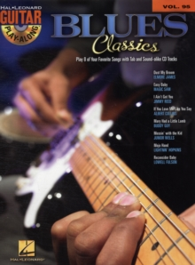 Guitar Play-Along Volume 95 : Blues Classics, Paperback Book