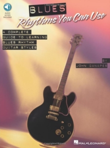 Blues Rhythms You Can Use - A Complete Guide To Learning Blues Rhythm Guitar Styles, Paperback Book
