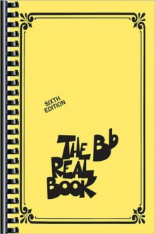 The Real Book : Volume I Sixth Edition B Flat Instruments (Mini Edition), Paperback / softback Book