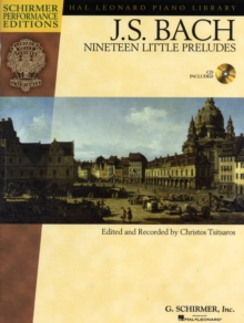 J.S. Bach : Nineteen Little Preludes (Schirmer Performance Edition), Paperback Book