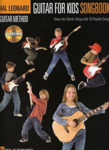 Hal Leonard Guitar Method : Guitar For Kids Songbook (Book/Online Audio), Paperback / softback Book