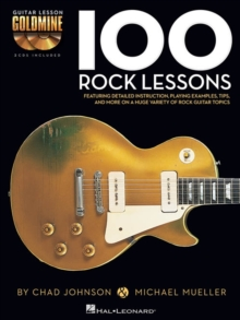 Chad Johnson/Michael Mueller : 100 Rock Lessons, Paperback Book