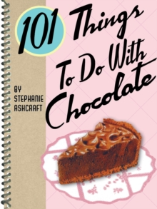 101 Things to Do with Chocolate, EPUB eBook