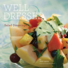 Well Dressed : Salad Dressings, EPUB eBook