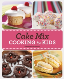 Cake Mix Cooking for Kids, EPUB eBook