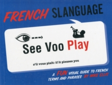 French Slanguage, Paperback / softback Book