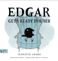 Edgar Gets Ready for Bed : A BabyLit First Steps Picture Book, Hardback Book
