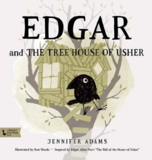 Edgar and the Treehouse of Usher, Hardback Book