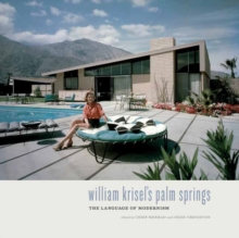 William Krisel's Palm Springs : The Language of Modernism, Hardback Book