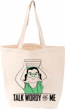 Talk Wordy to Me Tote, Other printed item Book