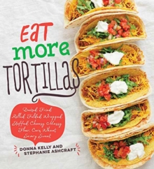 Eat More Tortillas, Hardback Book