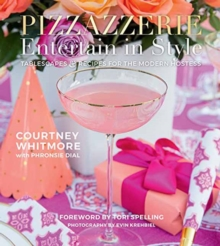 Pizzazzerie : Entertain in Style, Hardback Book