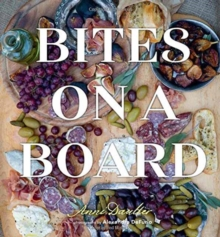 Bites on a Board, Hardback Book