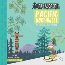 Pacific Northwest : A Recreation Primer, Board book Book